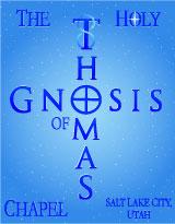 The Holy Gnosis of Thomas Chapel, Salt Lake City, Utah.